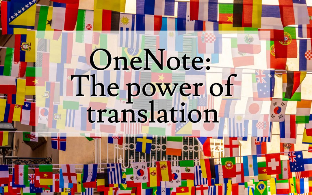 OneNote: The power of translation